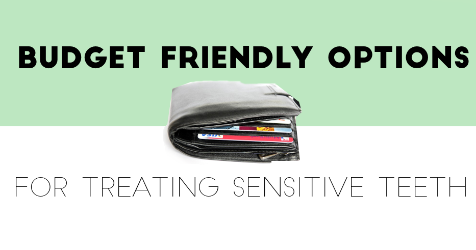 Budget Friendly Sensitive Tooth Care Blog Header Image Sterling Dental Group